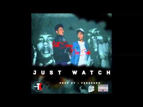 Trill Sammy X Dice SoHo- Just Watch (Prod. by Fredonem)