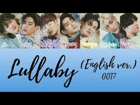 GOT7 – Lullaby (English Ver.) [Color Coded Lyrics]