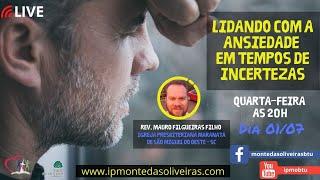 LIDANDO COM A ANSIEDADE EM TEMPOS DE INCERTEZAS
