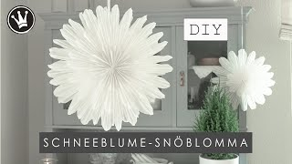 DIY  WEIHNACHTS / WINTERDEKO   schwedische SCHNEEBLUME aus Backpapier   SNÖBLOMMA   DekoideenReich