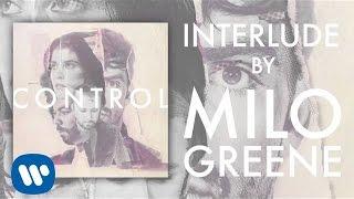 Milo Greene - Interlude (Official Audio)
