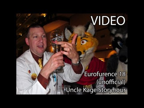 Eurofurence 18 - (unofficial) Uncle Kage Story Hour