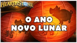 HEARTHSTONE - EVENTO DO ANO NOVO LUNAR!
