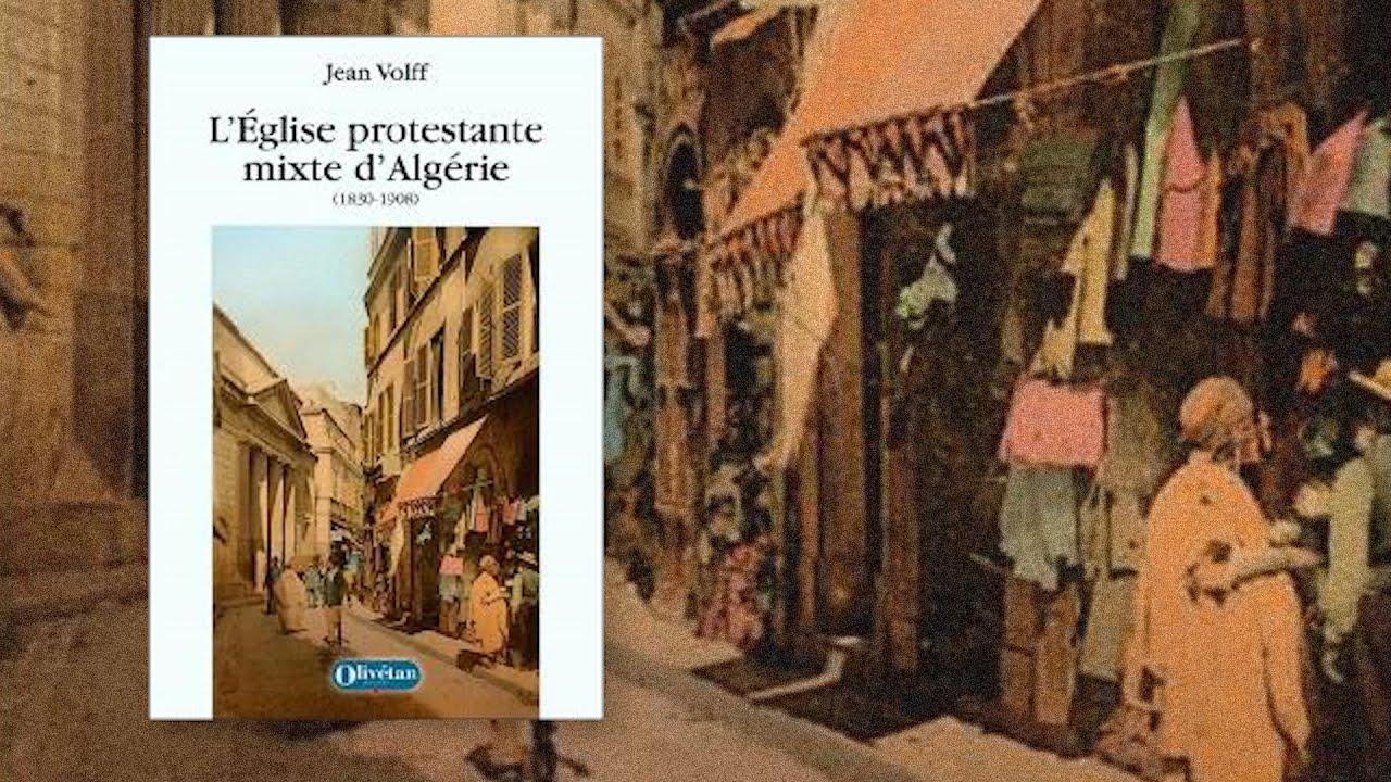 L'Eglise protestante mixte d'Algérie : une première expérience d'union luthéro-réformée (1830-1908)