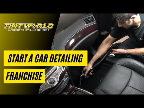 How to Start a Car Detailing Business – Tint World Auto Repair Franchise