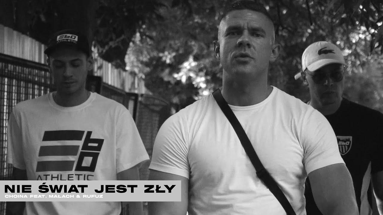 Download Choina feat. Małach / Rufuz - Nie świat jest zły (prod. Maka)