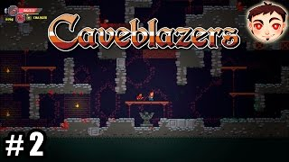 Caveblazers [Ac. Anticipado] #2 - ¡6 FLECHAS A LA VEZ!