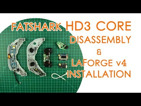 Fatshark HD3 Core disassembly, LaForge V4 installation and Fan mod - QUICK GUIDE