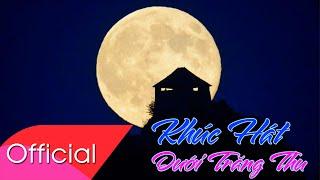 [Hát Chèo Karaoke] Khúc Hát Dưới Trăng Thu