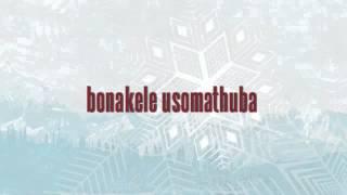 Bonakele -usomathuba