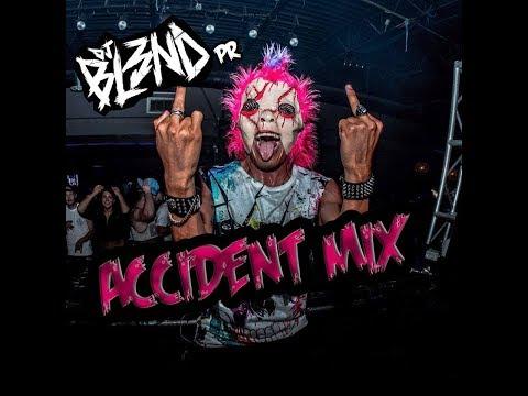 (ACCIDENT MIX) - DJ BL3ND PR