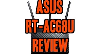 asus rt ac68u ac1900 dual band router review
