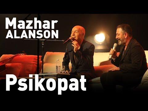 Mazhar Alanson & Cem Yılmaz - Psikopat (Canlı Performans)