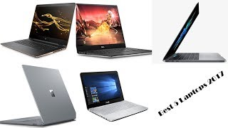 Best 5 Laptops To Buy In 2017 | Top Powerful Laptops