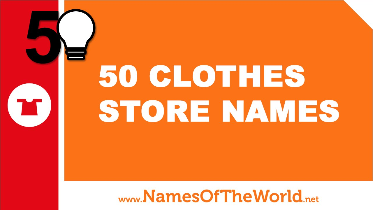 50 Clothes Store Names