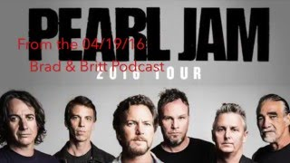 Brad & Britt on Pearl Jam
