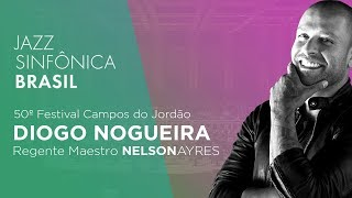Jazz Sinfônica Brasil & Diogo Nogueira   Sala São Paulo 2019