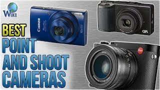 10 Best Point And Shoot Cameras 2018