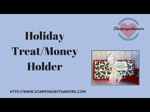 Holiday Treat/ Money Box