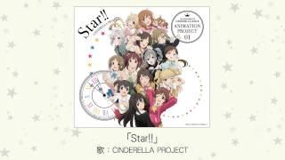 【楽曲試聴】「Star!!」(歌:CINDERELLA PROJECT) thumbnail
