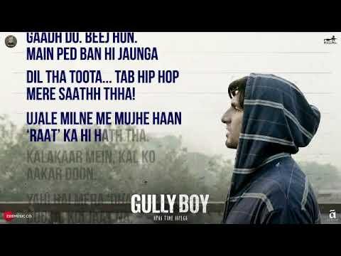 Asli Hip Hop - Lyrics English Subtitles- Gully Boy - Ranveer Singh Rap