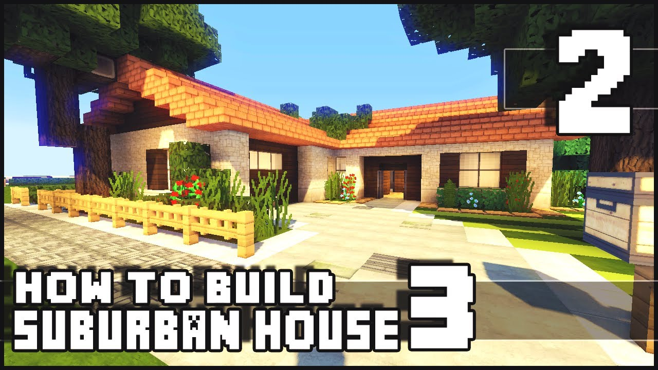 Minecraft how to build small suburban house 3 part 2 for How to build a modern home