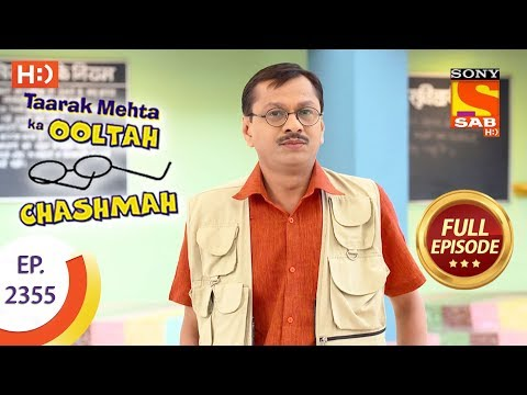 Taarak Mehta Ka Ooltah Chashmah – Ep 2355 – Full Episode – 8th December, 2017