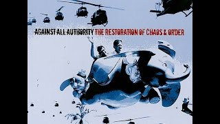 Against All Authority - The Restoration of Chaos and Order (Full Album)