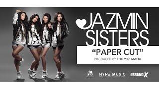 JAZMIN SISTERS - PAPERCUT (STREAM)