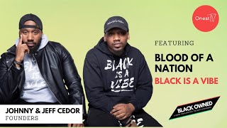 BLACK OWNED • S1 E8 • Blood Of A Nation