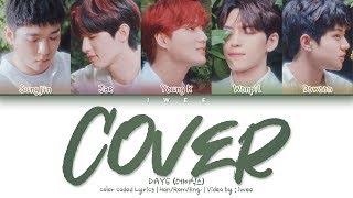 Baixar DAY6 (데이식스) - Cover (포장) (Han|Rom|Eng) Color Coded Lyrics/한국어 가사