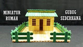 Cara Membuat Miniatur Rumah Pedesaan dari Stik Es Krim