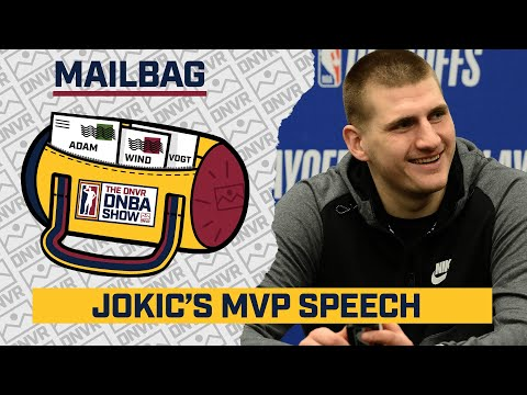 What will Nikola Jokic say in his NBA MVP speech? | DNVR Nuggets Mailbag