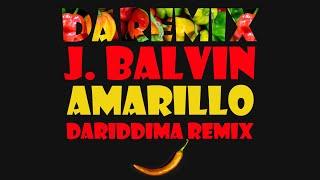 J. Balvin - Amarillo (DaRiDDiMa ReMiX)