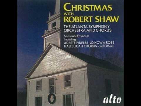 Robert Shaw  O Come, O Come, Emmanuel