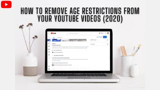 How To Remove & Disąble Age Restrictions From Your YouTube Videos (2020) ✅