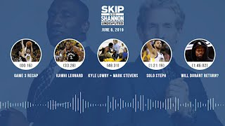 UNDISPUTED Audio Podcast (06.06.19) with Skip Bayless, Shannon Sharpe & Jenny Taft | UNDISPUTED