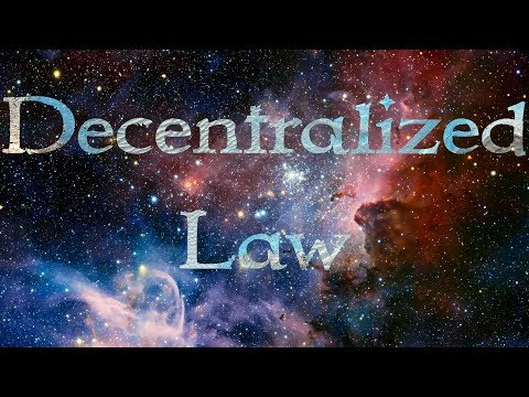 Decentralized Law