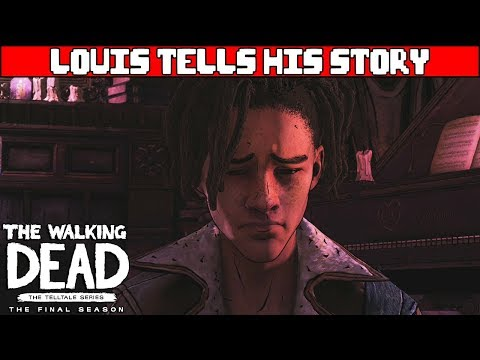 Louis Shares Why He Was Sent Away - WALKING DEAD TELLTALE SEASON 4 EPISODE 3