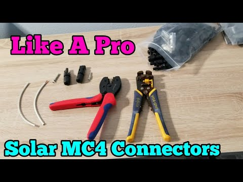 How To Make Solar MC4 Connectors Like A Pro Quick And Easy