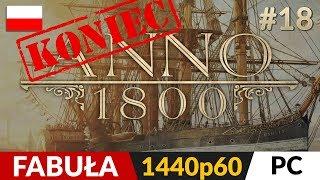Anno 1800 PL ⛵️ #18 (odc.18 Koniec gry)  Zakończenie | Gameplay po polsku