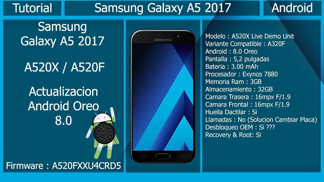 Actualizar a Android 8 0 Oreo - Samsung Galaxy A5 2017 A520F