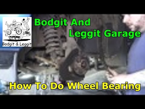 how to fit a wheel bearing nissan navara bodgit and leggit garage