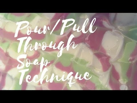 Pour/Pull Through Soap Technique Handmade Soap - May 2019 Soap Challenge Club