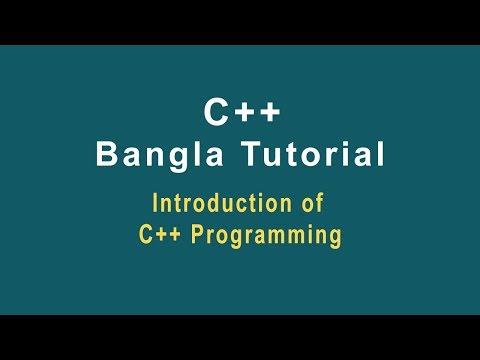 C++ Bangla Tutorial -01 || Introduction of c++ Programming Language thumbnail