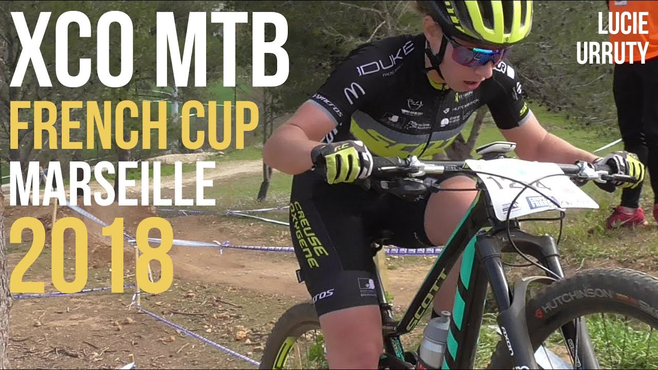 Coupe de France VTT XCO 2018 Marseille Femmes Elite U23 Compétition Cross Country Women MTB Race