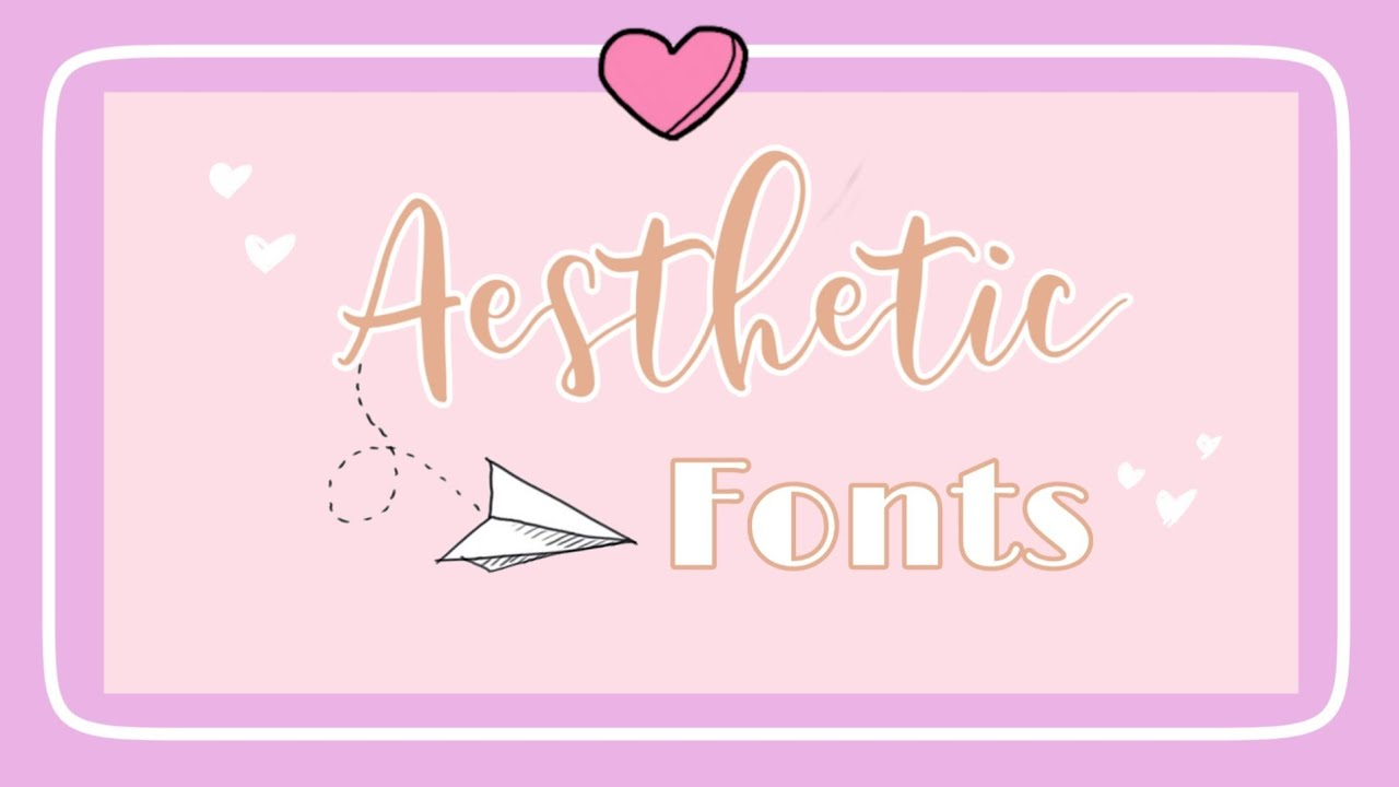 Top 12 Best Aesthetic Fonts ☆ - YouTube