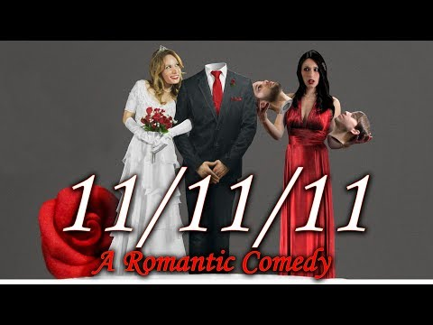 11/11/11 - A Romantic Comedy
