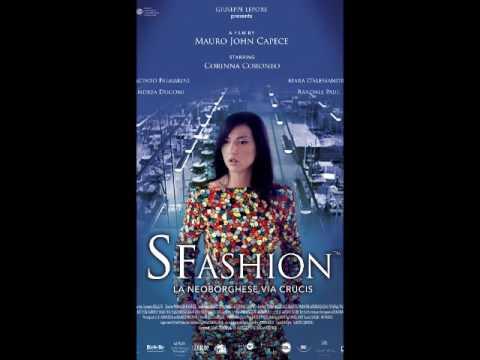 SFASHION (feature film, Italy) soundtrack, part1, by India Czajkowska