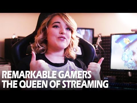 Remarkable Gamers - The Queen of Streaming